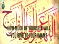 How Much of Yourself Will You Give to Your Imam?   Farsi sub English