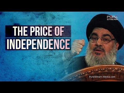 The Price of Independence | Sayyid Hasan Nasrallah | Arabic sub English