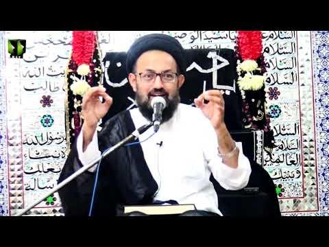 [Majlis] Topic: Muhabbat e Duniya ke Asal Wajah Or Eska Elaj | H.I Sadiq Taqvi | 26th Muharram 1442 | Urdu